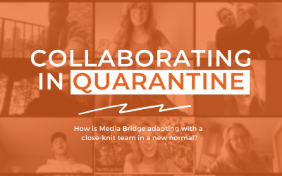 Collaborating In Quarantine: Is Your Agency Showing Up Through Tough Times?
