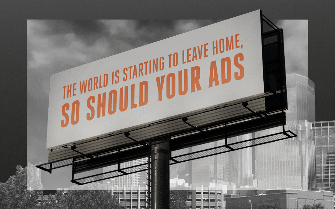 The World is Starting to Leave Home, So Should Your Ads